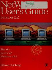 NetWare user's guide by Edward Liebing