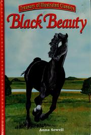 Cover of: Black Beauty | by Anna Sewell ; adapted by Leigh Hope Wood ; illustrated by Richard Martin