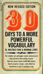 Cover of: Thrity days to a more powerful vocabulary | Wilfred J. Funk