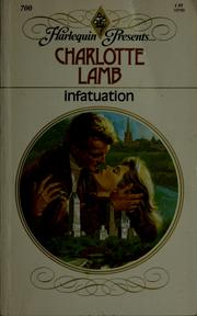 Cover of: Infatuation by Charlotte Lamb