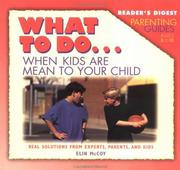 Cover of: What to do-- when kids are mean to your child