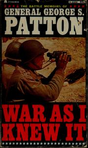 Cover of: War as I knew it