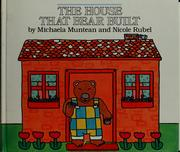 Cover of: The house that bear built