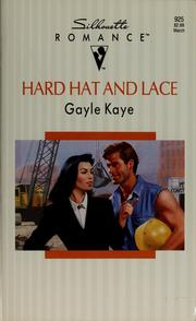 Cover of: Hard hat and lace | Gayle Kaye