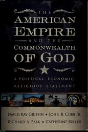 Cover of: The American empire and the commonwealth of God