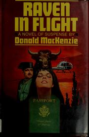 Cover of: Raven in flight | MacKenzie, Donald