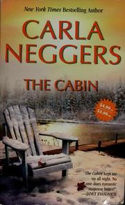 Cover of: The cabin | Carla Neggers
