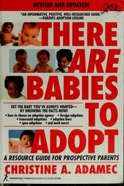 Cover of: There Are Babies to Adopt