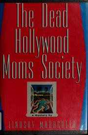 Cover of: The Dead Hollywood Moms Society | Lindsay Maracotta