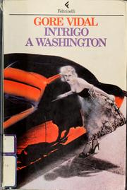Cover of: Intrigo a Washington | Gore Vidal