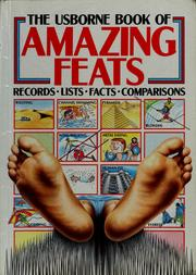The Usborne book of amazing feats
