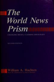 Cover of: The world news prism | William A. Hachten