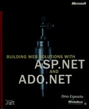 Cover of: Building Web solutions with ASP.NET and ADO.NET