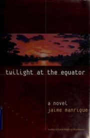 Cover of: Twilight at the Equator | Jaime Manrique