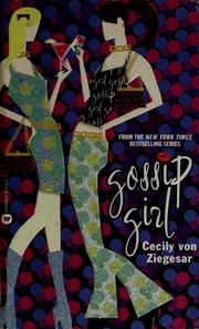 Cover of: Gossip Girl (Gossip Girl #1)