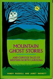Cover of: Mountain ghost stories and curious tales of western North Carolina | Randy Russell
