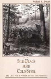 Cover of: Silk flags and cold steel | William R. Trotter