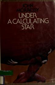 Cover of: Under a calculating star