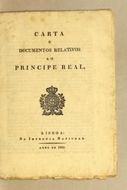 Cover of: Carta e documentos relativos ao Principe Real