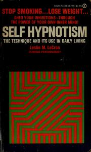 Cover of: Self hypnotism | Leslie M. LeCron