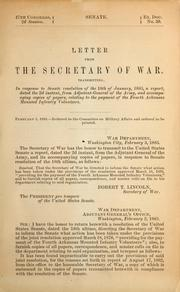 Cover of: Letter from the Secretary of War, transmitting, in response to Senate resolution of the 18th of January, 1883, a report, dated the 2d instant, from Adjutant-General of the Army, and accompanying copies of papers, relating to the payment of the Fourth Arkansas Mounted Infantry Volunteers