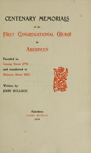 Cover of: Centenary memorials of the First Congregtional Church in Aberdeen
