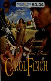 Cover of: Bandit Lawman, Texas Bride | Carol Finch