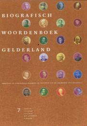 Cover of: Biographisch woordenboek Gelderland deel 7 |