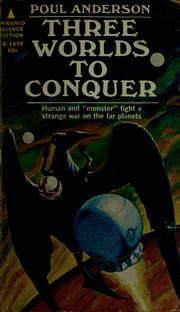 Cover of: Three worlds to conquer