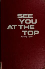 Cover of: See you at the top | Zig Ziglar