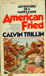 Cover of: American fried; adventures of a happy eater