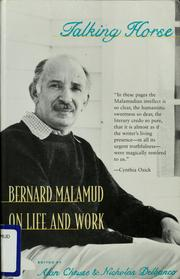 Cover of: Talking horse: Bernard Malamud on life and work