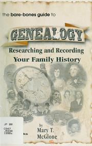 Cover of: The bare-bones guide to-- genealogy | Mary T. McGlone