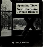 Cover of: Spanning time | Irene E. DuPont