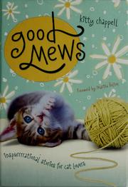 Cover of: Good mews | Kitty Chappell