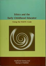 Cover of: Ethics and the early childhood educator