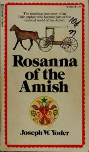Cover of: Rosanna of the Amish | Joseph W. Yoder