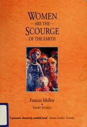 Cover of: Women are the scourge of the earth