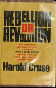 Cover of: Rebellion or revolution? | Harold Cruse