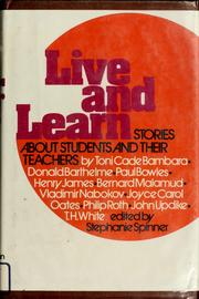 Cover of: Live and learn: stories about students and their teachers