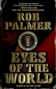 Cover of: Eyes of the world | Rob Palmer