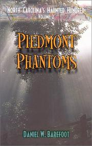 Cover of: Piedmont Phantoms (North Carolina's Haunted Hundred, Volume 2)