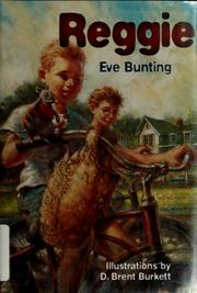 Cover of: Reggie | Eve Bunting