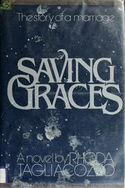 Cover of: Saving graces | Rhoda Tagliacozzo