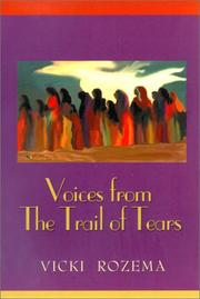 Cover of: Voices from the Trail of Tears (Real Voices, Real History Series)