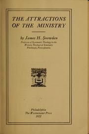 Cover of: The attractions of the ministry | James Henry Snowden