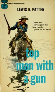 Cover of: Top man with a gun | Patten, Lewis B.