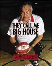 Cover of: They Call Me Big House | Clarence E. Gaines