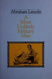 Cover of: Abraham Lincoln, a most unlikely military man