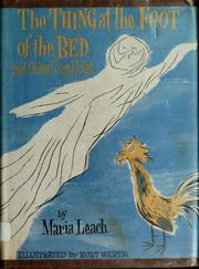 Cover of: The thing at the foot of the bed | Maria Leach